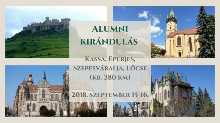 Alumni kirándulás helye_ Kassa, Eperjes, Szepesváralja (kb. 280 km) (2)